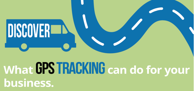 Here's Why You Should Consider GPS Tracking for Your Business